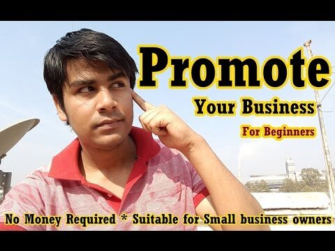 How to PROMOTE your Business Online (IN HINDI)
