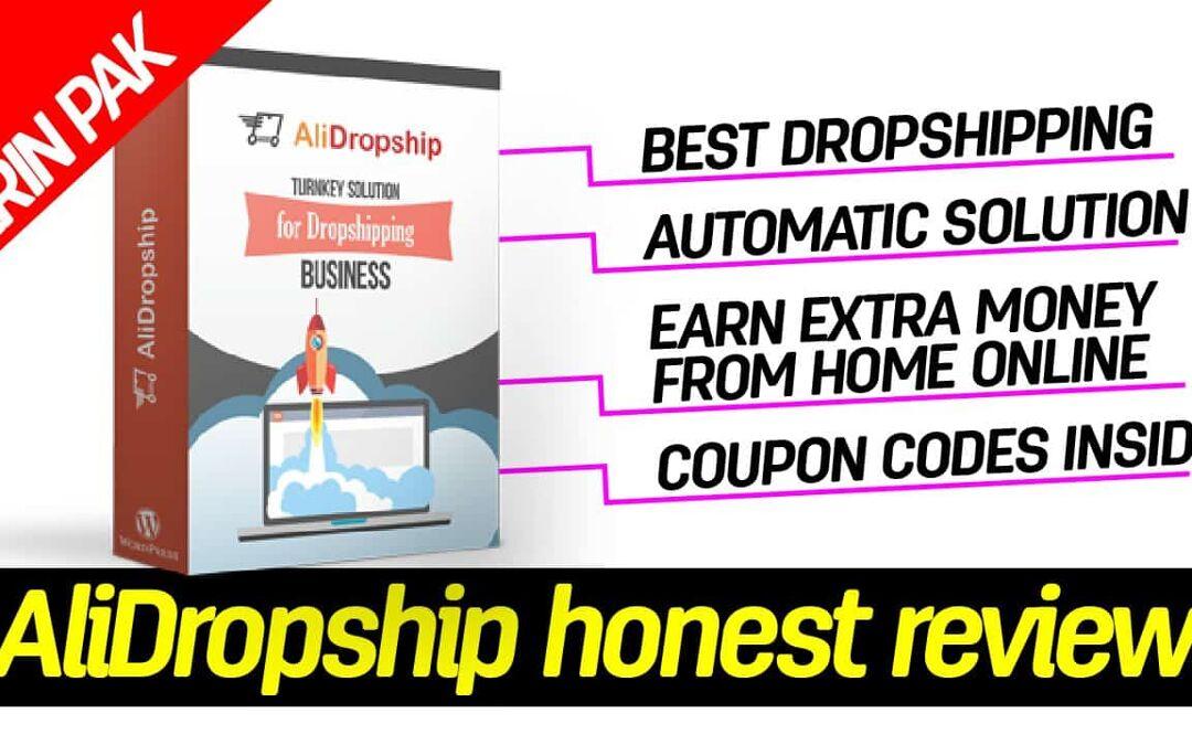 AliDropship honest review - Best Dropship Software, Coupon Code Inside